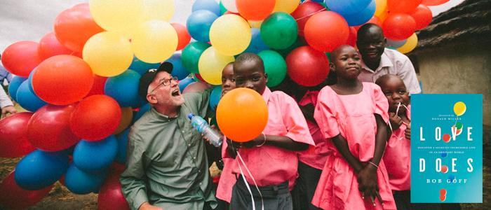 bob goff in uganda