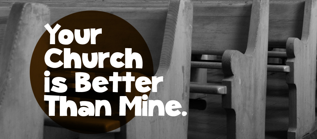 your church is better than mine D