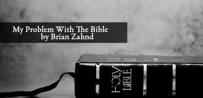 brian zahnd problem with the Bible