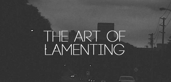 the art of lamenting