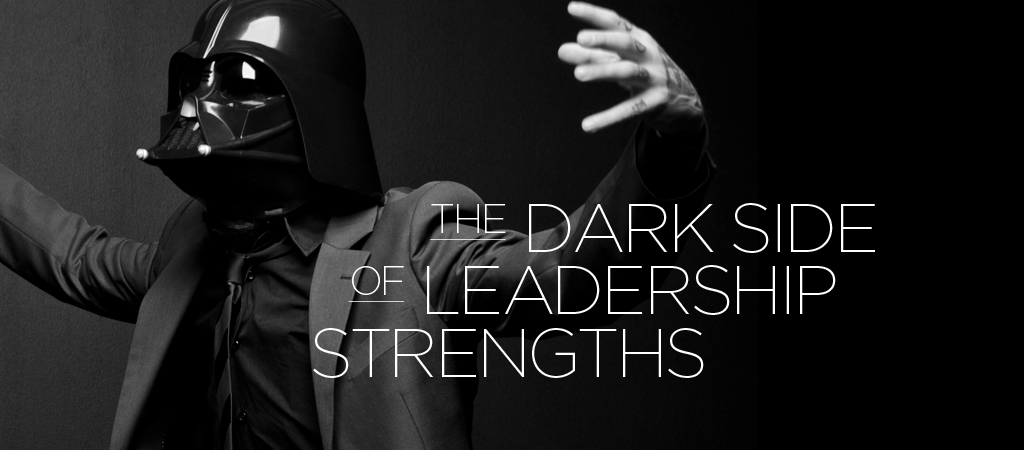 the dark side of leadership strengths ALT