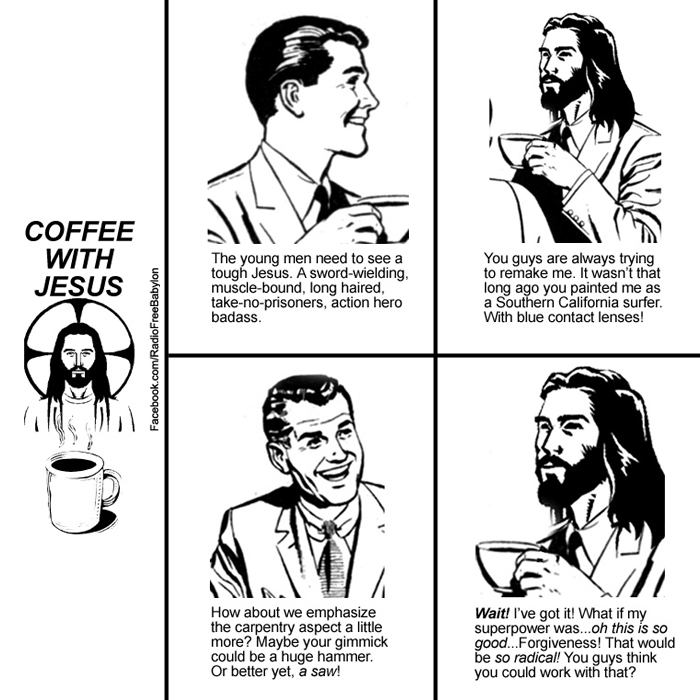 coffee with Jesus cartoon SUPERPOWER is forgiveness