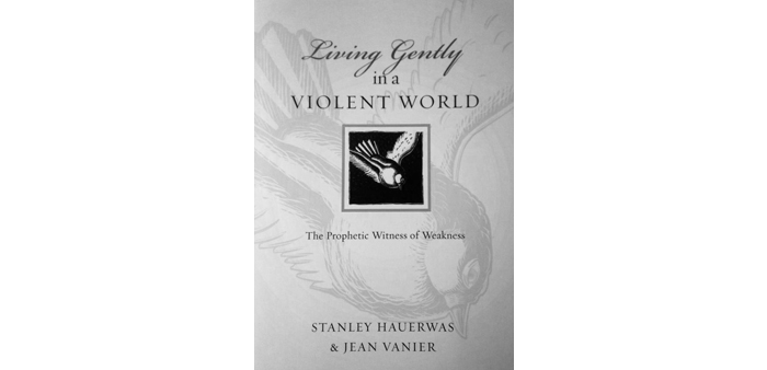 living gently in a violent world BOOK